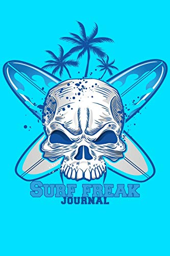 Surf freak JOURNAL DOT GRID STYLE NOTEBOOK: 6x9 inch daily bullet notes on dot grid design creamy colored pages with cool skull and surf board on blue cover