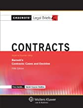 Casenotes Legal Briefs: Contracts, Keyed to Barnett, Fifth Edition (Casenote Legal Briefs)