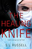 The Healing Knife: Could revenge cut her free?