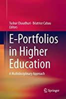 E-Portfolios in Higher Education: A Multidisciplinary Approach