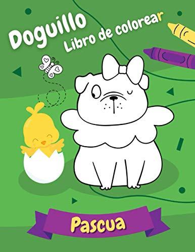 Doguillo Libro de colorear - Pascua: Regalo para los amantes de los perros | para Niños y Adultos!
