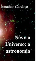 Nós e o Universo