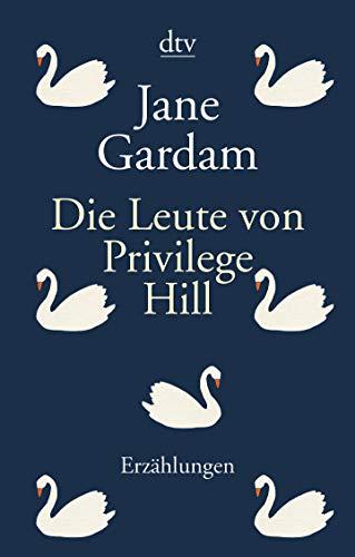 Die Leute von Privilege Hill: Erzählungen