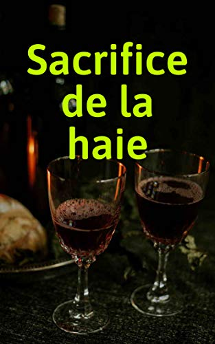 Sacrifice de la haie (French Edition