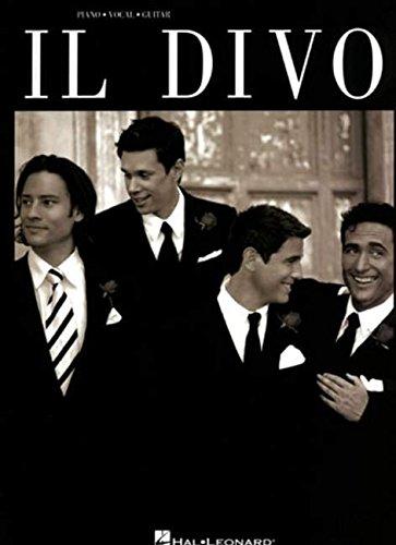 IL Divo -For Piano, Voice & Guitar- (Book): Songbook für Gesang, Klavier (Gitarre) (Piano/Vocal/Guitar Artist Songbook)