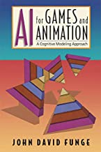 AI for Games and Animation: A Cognitive Modeling Approach (English Edition)