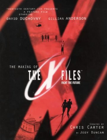 The Making of the X-Files Movie