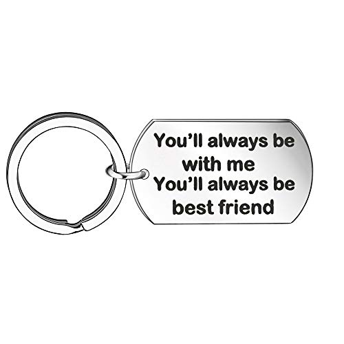 You'll Always Be With Me You'll Always Be Best Friend Car Home Keychain Key Chain Ring BFF Friendship Jewelry