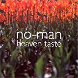 Songtexte von No-Man - Heaven Taste