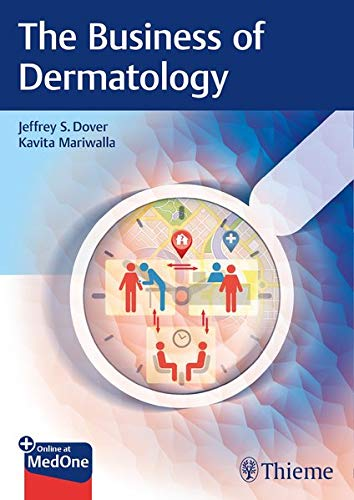 Compare Textbook Prices for The Business of Dermatology 1 Edition ISBN 9783132427792 by Dover, Jeffrey S.,Mariwalla, Kavita