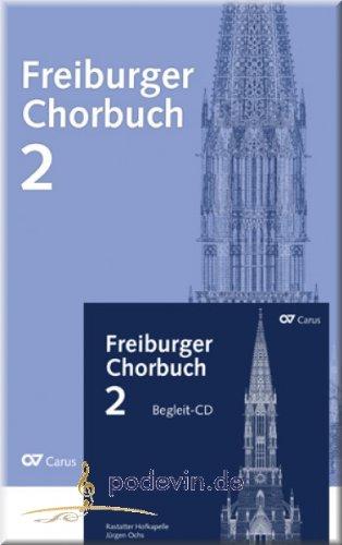 Freiburger Chorbuch 2 mit Begleit-CD - Chornoten [Musiknoten]