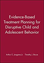 Evidence-Based Treatment Planning for Disruptive Child and Adolescent Behavior: DVD and Workbook Set