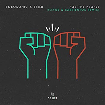 For The People (Illyus & Barrientos Remix)