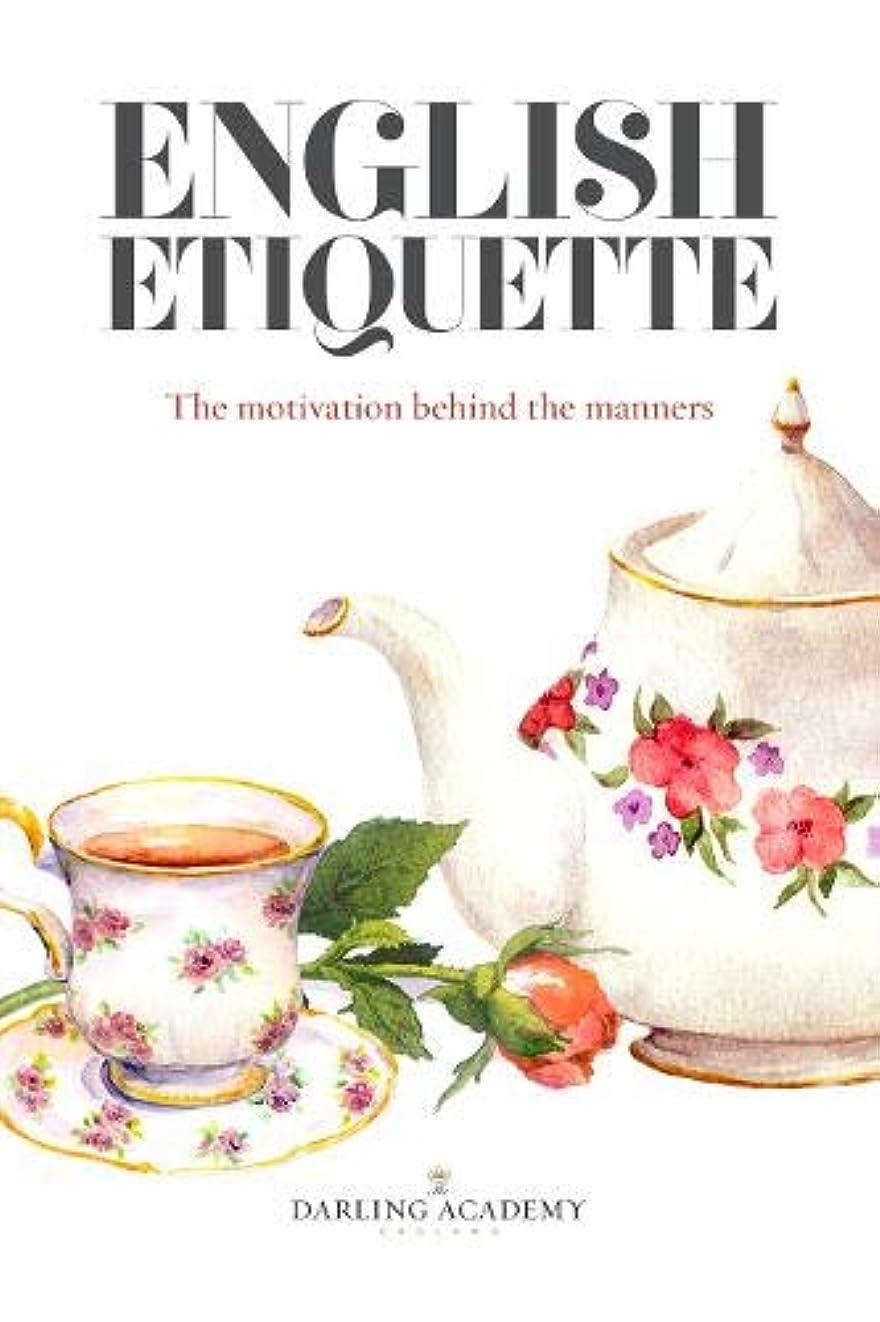 疑い公使館翻訳English Etiquette: The Motivation Behind the Manners
