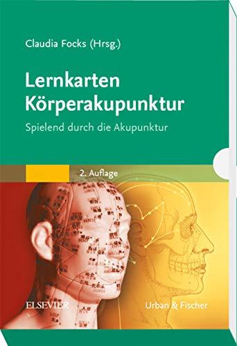 Focks, Claudia<br />Lernkarten Körperakupunktur: Spielend durch die Akupunktur