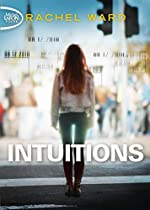 Intuitions - Tome 1 (1) de Rachel Ward