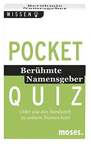 Pocket Quiz - Berühmte Namensgeber: Oder wie das Sandwich zu seinem Namen kam (Pocket Quiz / Ab 12 Jahre /Erwachsene)