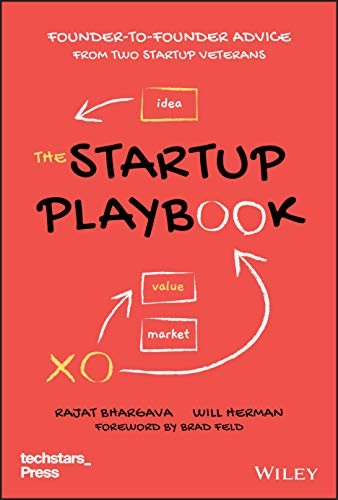 The Startup Playbook: Founder-to-Founder Advice from Two Startup Veterans Front Cover