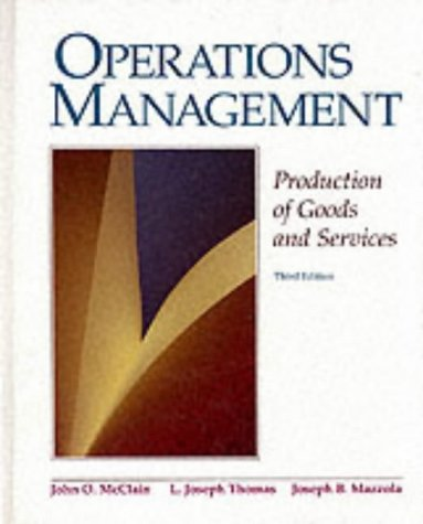 Operations Management: Production of Goods and Services
