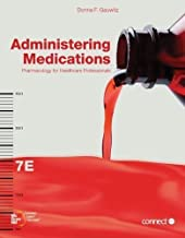 Administering Medications 7th Edition by Donna F. Gauwitz (2011) Paperback