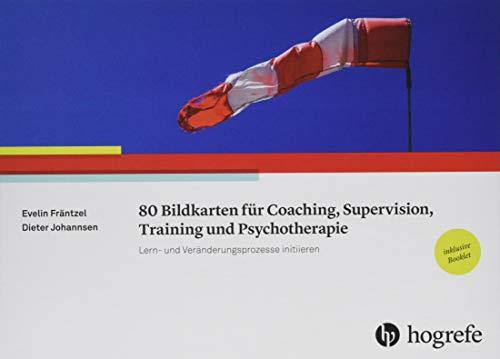 80 Bildkarten für Coaching, Supervision, Training und Psychotherapie: Lern- und Veränderungsprozesse initiieren: Lern- und Veränderungsprozesse initiieren / inklusive Booklet