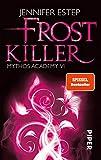 Frostkiller (Mythos Academy 6): Mythos Academy 6 - Jennifer Estep