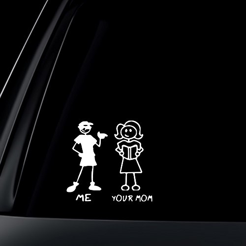 ME and YOUR MOM - funny stick figure family person people window...