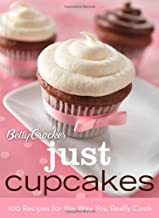 Betty Crocker Just Cupcakes: 100 Recipes for the Way You Really Cook (Betty Crocker Books)