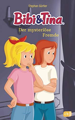 Bibi & Tina - Der mysteriöse Fremde (Die Bibi & Tina-Romanreihe zum Hörspiel, Band 2)