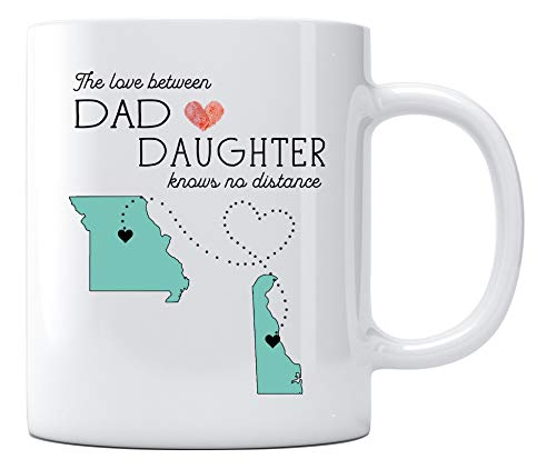 Long Distance Relationship Coffee Mug for Dad From Daughter With State Missouri Delaware The Love Between Dad And Daughter Knows No Distance Mugs Father's Day Gift 11oz White