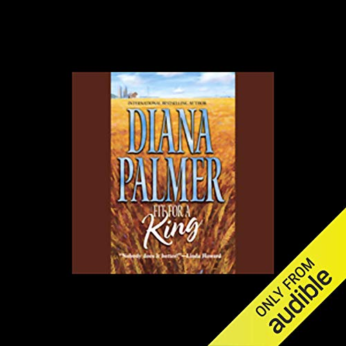 Fit for a King Audiobook By Diana Palmer cover art