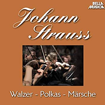 Strauss Sohn: Walzer - Polkas - Märsche, Vol. 1