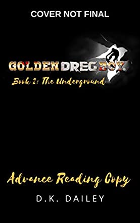Golden Dreg Boy, Book 2, Golden Dreg World