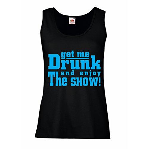 lepni.me Camisetas sin Mangas para Mujer ¡Emborrachame y Disfruta del espectáculo! Regalo de Bebida de Humor