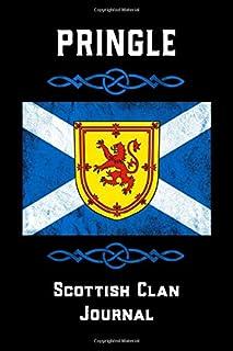 Pringle Scottish Clan Journal: Scottish Surname Scotland Flag Celtic Notebook Blank Lined Book
