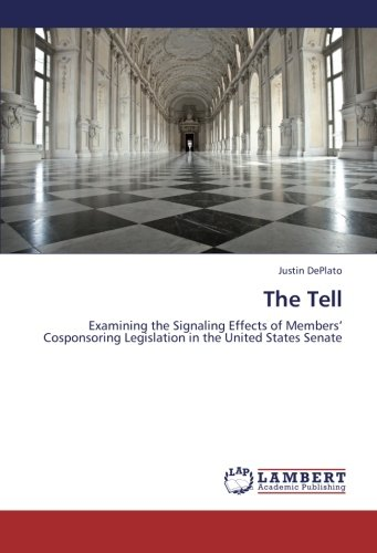 The Tell: Examining the Signaling Effects of Members' Cosponsoring Legislation in the United States Senate