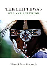 The Chippewas of Lake Superior book by Edmund Danziger