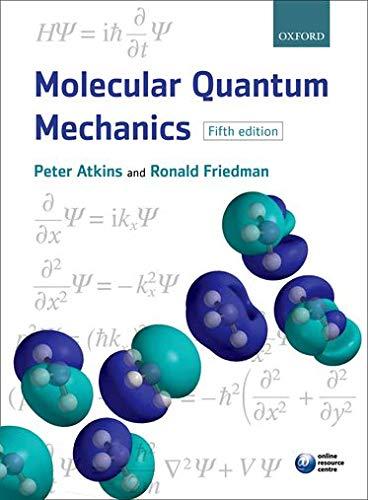 Molecular Quantum Mechanics