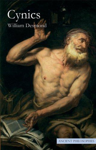 Cynics (Ancient Philosophies) by William Desmond (2008-10-28)