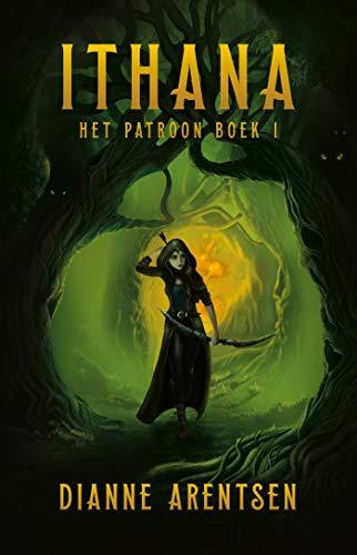 Ithana (Het patroon Book 1) (Dutch Edition)