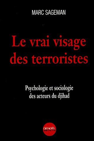Le Vrai visage des terroristes