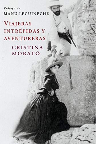 Viajeras intrépidas y aventureras (edición actualizada) (Obras diversas)