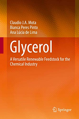 Glycerol: A Versatile Renewable Feedstock for the Chemical Industry