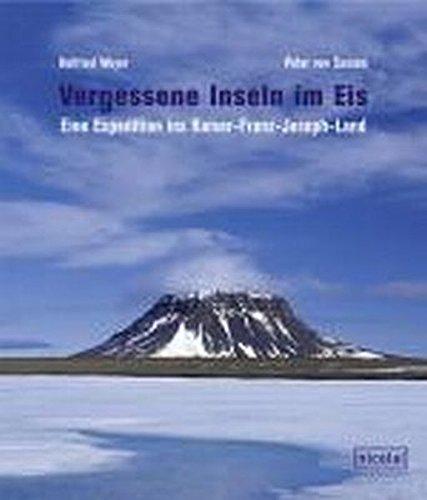 Vergessene Inseln im Eis: Eine Expedition ins Kaiser-Franz-Joseph-Land