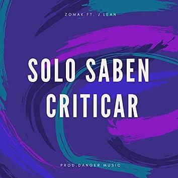 Solo Saben Criticar (Remix)