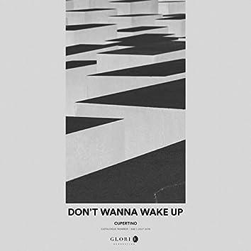 Don't Wanna Wake Up