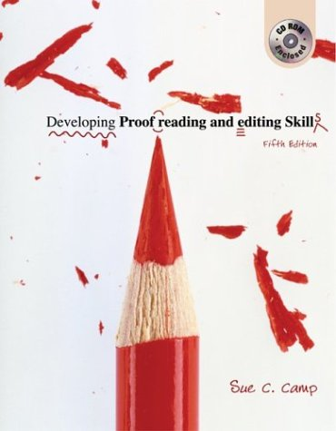 Compare Textbook Prices for Developing Proofreading and Editing Skills w/ Student CD-ROM Package 5 Edition ISBN 9780072976557 by Camp, Sue C