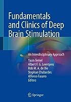 Fundamentals and Clinics of Deep Brain Stimulation: An Interdisciplinary Approach