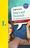 Langenscheidt Sag's Auf Deutsch: Die 1.000 Worter, Die Man Wirklich Braucht, Level 1