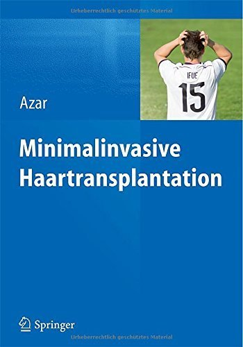 Minimalinvasive Haartransplantation von Reza P. Azar (Herausgeber) (27. März 2015) Gebundene Ausgabe